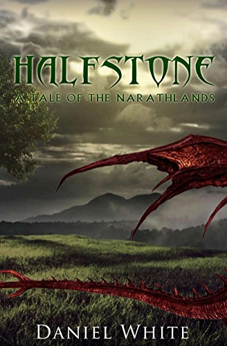 Halfstone: A Tale of the Narathlands (English Edition)