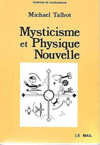 Mysticisme et physique nouvelle