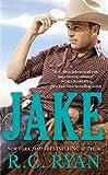 [Jake (A Wyoming Sky Novel)] [By: Ryan, R.C.] [February, 2013]