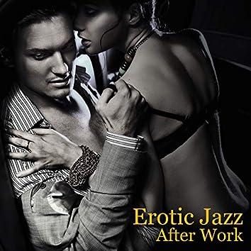 Erotic Jazz After Work