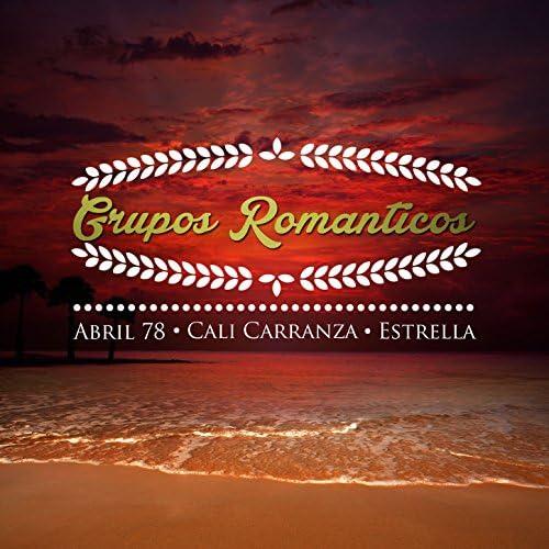 Abril '78, Cali Carranza & Estrella