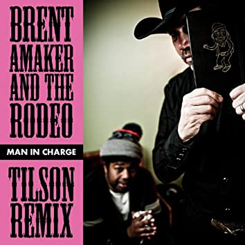 Man In Charge - Tilson Remix