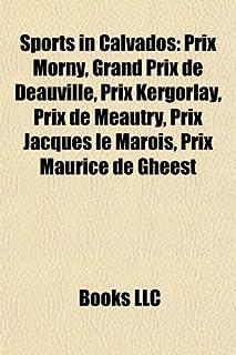 Sports in Calvados: Prix Morny