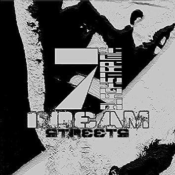 Dream Streets 7