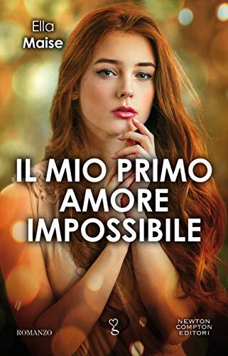 Il mio primo amore impossibile
