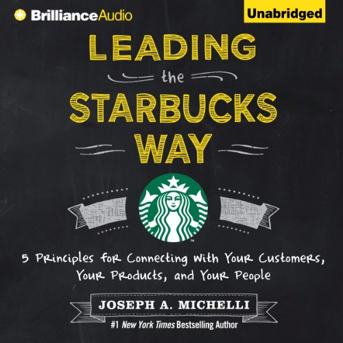 Leading the Starbucks Way audiobook cover art