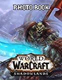 World Of Warcraft Photo Book: Creative World Of Warcraft Adult Unique Photo Book Books (Unofficial)