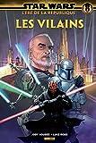 Star Wars L'ère de la république - Les Vilains