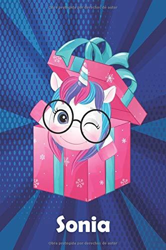 Sonia: Cuaderno de notas unicornio para niña con nombre personalizado Sonia y diseño de kawaii cuaderno unicornio , regalo de cumpleaños y navidad o san valentín - 110 paginas.