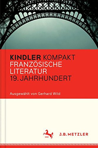 Kindler Kompakt: Französische Literatur 19. Jahrhundert