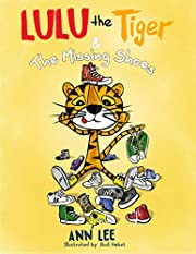 LULU the Tiger & The Missing Shoes (Pop-Up Text Edition): A Children's Book about Friendship, Sharing and Social Skills (LULU's Adventures)