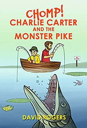 CHOMP! Charlie Carter and the Monster Pike