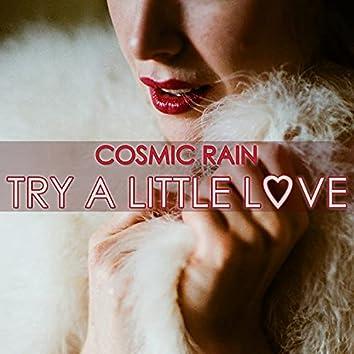 Try A Little Love