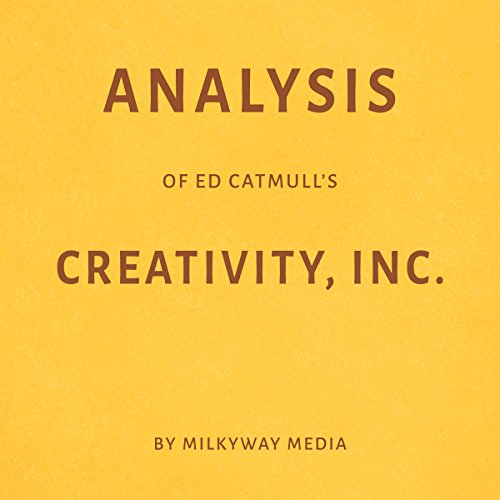 Analysis of Ed Catmull's Creativity, Inc audiobook cover art