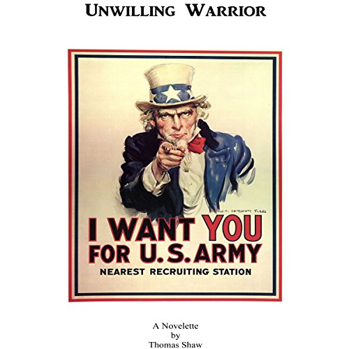 Unwilling Warrior: A Novelette from World War II audiobook cover art