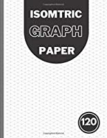 Isometric Graph Paper Notebook: Professional Isometric Graph Paper Notebook Pad 8.5x11 inch