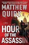 Hour of the Assassin: A Novel