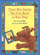 Three More Stories You Can Read to Your Dog