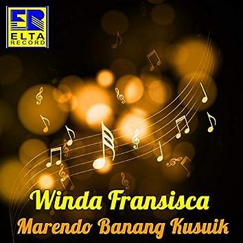 Marendo Banang Kusuik (Pop Minang)