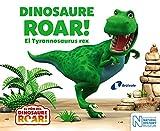 Dinosaure Roar! El Tyrannosaurus rex (Catalá - A PARTIR DE 0 ANYS - CONTES - Altres contes)