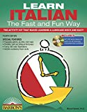 Learn Italian the Fast and Fun Way with Online Audio (Barron s Fast and Fun Foreign Languages)