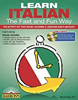Learn Italian the Fast and Fun Way with Online Audio (Barron's Fast and Fun Foreign Languages)
