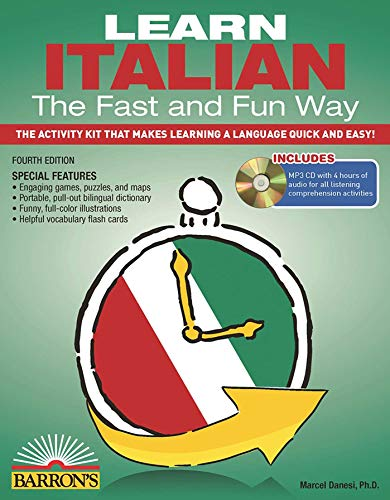 Compare Textbook Prices for Learn Italian the Fast and Fun Way with Online Audio Barron's Fast and Fun Foreign Languages Fourth Edition ISBN 9781438074962 by Danesi Ph.D., Marcel,Wald Ph.D., Heywood