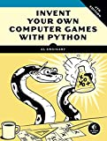 Invent Your Own Computer Games with...