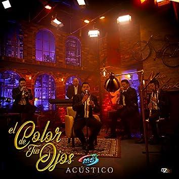 El Color de Tus Ojos (Versión Acústica)