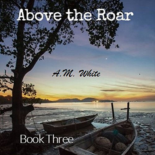 Above the Roar audiobook cover art