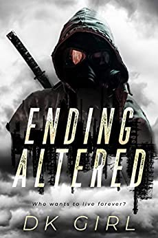 Ending Altered: (M/M Dystopian Short Read) by [D K  Girl]