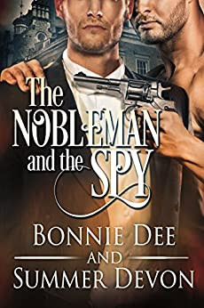 The Nobleman and the Spy by [Summer Devon, Bonnie Dee]