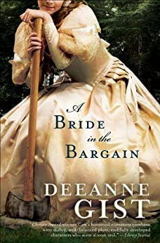 A Bride in the Bargain by [Deeanne Gist]