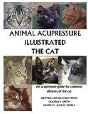 Animal Acupressure Illustrated The Cat