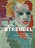 Kurt W. Streubel: Spielarten des Abstrakten in der DDR