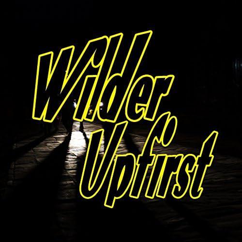 Wilder & Upfirst