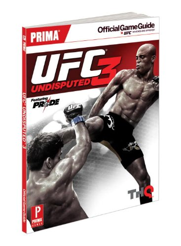 UFC Undisputed 3: Prima's Official Game Guide (Prima Official Game Guides)