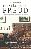 Siecle de Freud (Le) (Essais)