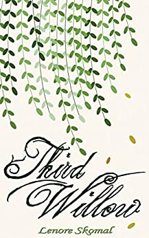 Third Willow by [Lenore Skomal, Mallory Rock]