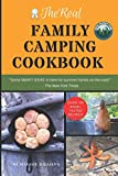 The Real Family Camping Cookbook