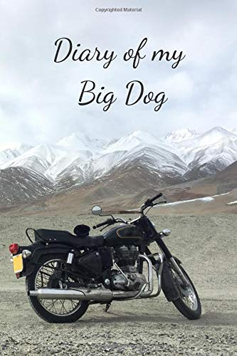 Diary Of My Big Dog: Notebook For Motorcyclist, Journal, Diary (110 Pages, Blank, In Lines, 6 x 9)