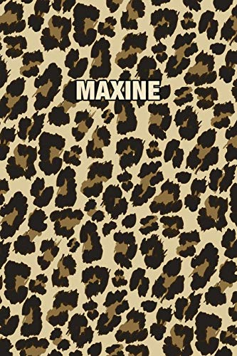Maxine: Personalized Notebook - Leopard Print (Animal Pattern). Blank College Ruled (Lined) Journal for Notes, Journaling, Diary Writing. Wildlife Theme Design with Your Name