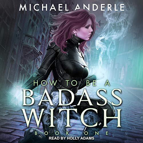 How to Be a Badass Witch, Book 1 cover art