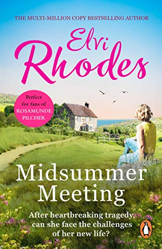 Midsummer Meeting: a delightful novel of jealousy, love, new beginnings – and amateur dramatics (English Edition)