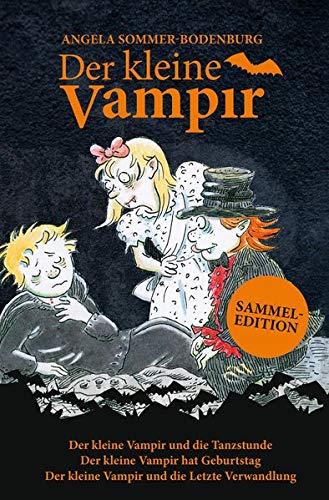 Der kleine Vampir: Der kleine Vampir und die Tanzstunde, Der kleine Vampir hat Geburtstag, Der kleine Vampir und die Letzte Verwandlung