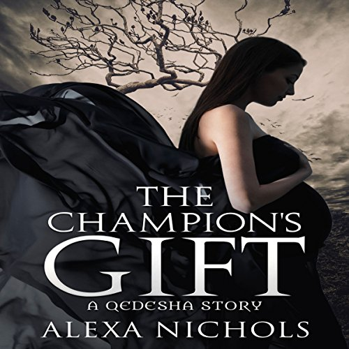 The Champion's Gift: A Qedesha Story cover art