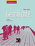 Buchners Kolleg Geschichte – Neue Ausgabe Niedersachsen / Buchners Kolleg Geschichte Nds Abitur 2022