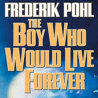 The Boy Who Would Live Forever cover art
