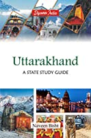 Uttrakhand A State Study Guide
