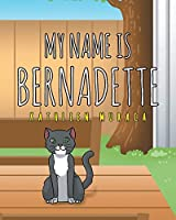 My Name Is Bernadette